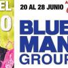 Blue Man Group - June 20 - 28th