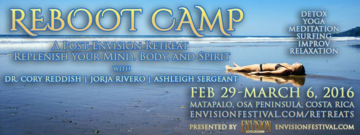 Envision Reboot Camp A Reboot For Your Mind Body And Spirit Pura