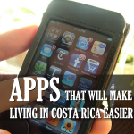 7 Handy Free Apps for Living in Costa Rica