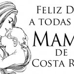 Pura Vida Guide wishes Happy Mother´s Day to All Costa Rica!